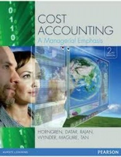 Cost Accounting: A Managerial Emphasis (Paperback): Charles T. Horngren