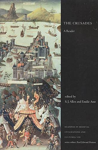 9781442600027: The Crusades: A Reader (Readings in Medieval Civilizations and Cultures)