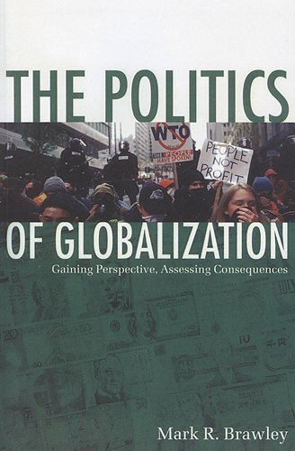 9781442600201: The Politics of Globalization: Gaining Perspective, Assessing Consequences