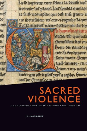 9781442600607: Sacred Violence: The European Crusades to the Middle East, 1095-1396