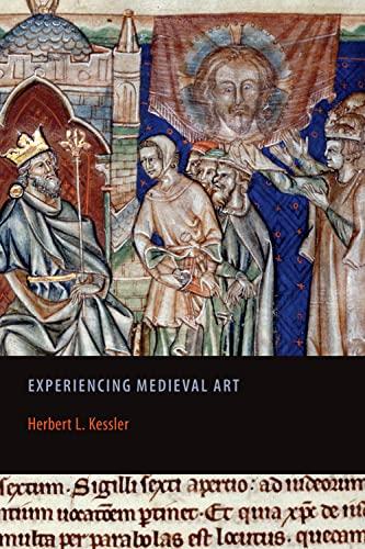 9781442600713: Experiencing Medieval Art