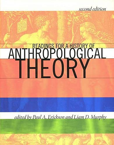 9781442600904: Readings for a History of Anthropological Theory, Second Edition