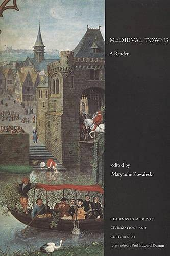 9781442600911: Medieval Towns: A Reader (Readings in Medieval Civilizations and Cultures)