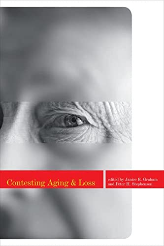 9781442601000: Contesting Aging and Loss