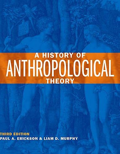 9781442601109: A History of Anthropological Theory, Third Edition