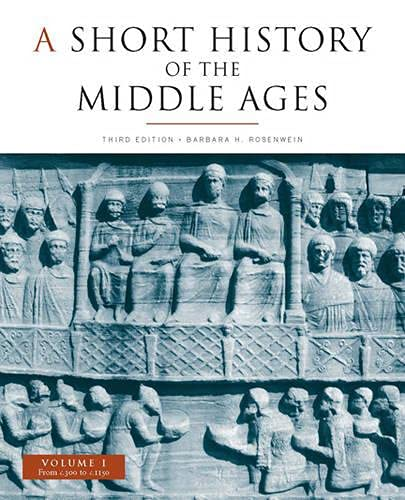 9781442601222: A Short History of the Middle Ages, Volume I: From c.300 to c.1150, Third Edition