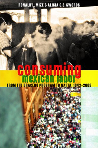 9781442601574: Consuming Mexican Labor: From the Bracero Program to NAFTA