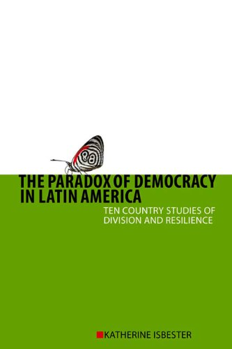 9781442601963: The Paradox of Democracy in Latin America: Ten Country Studies of Division and Resilience