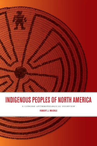 9781442603561: Indigenous Peoples of North America: A Concise Anthropological Overview