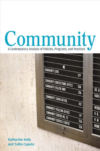 9781442603660: Community: A Contemporary Analysis of Policies, Programs, and Practices
