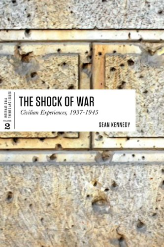 9781442603707: The Shock of War: Civilian Experiences, 1937-1945 (International Themes and Issues)
