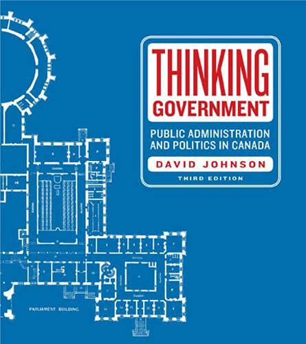 Thinking Government: Public Administration and Politics in: Johnson, David