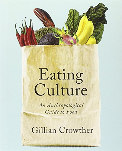 9781442604650: Eating Culture: An Anthropological Guide to Food
