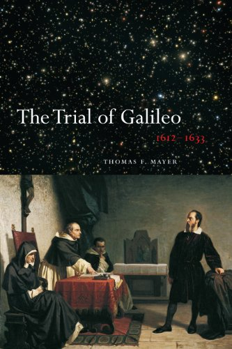The Trial of Galileo, 1612-1633: University of Toronto Press, Higher Education Division