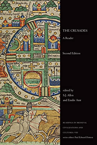 The Crusades: A Reader, Second Edition (Readings in Medieval Civilizations and Cultures): Emilie ...