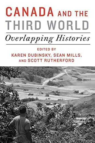 Canada and the Third World: Overlapping Histories (Paperback)