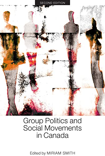 9781442606951: Group Politics and Social Movements in Canada, Second Edition