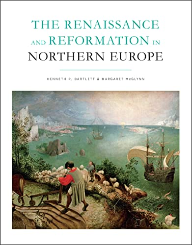 The Renaissance and Reformation in Northern Europe (Paperback)