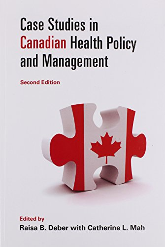 9781442609969: Case Studies in Canadian Health Policy and Management, Second Edition