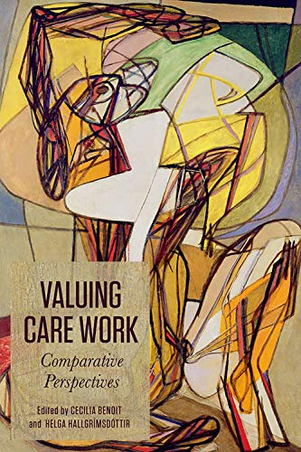 Valuing Care Work: Comparative Perspectives: Cecilia Benoit