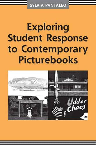 9781442610958: Exploring Student Response to Contemporary Picturebooks