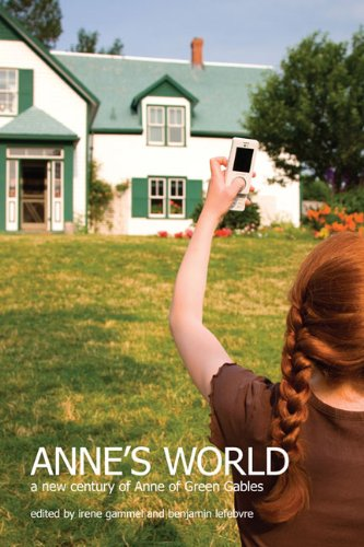 9781442611061: Anne's World: A New Century of Anne of Green Gables