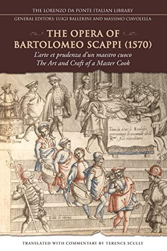 The Opera of Bartolomeo Scappi (1570): L'arte: Terence Scully