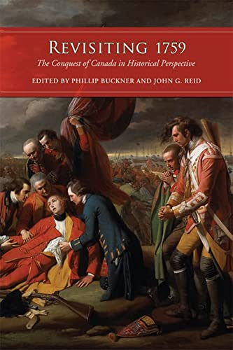 9781442612426: Revisiting 1759: The Conquest of Canada in Historical Perspective