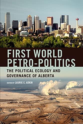 9781442612587: First World Petro-Politics