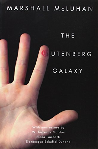 9781442612693: The Gutenberg Galaxy: The Making of Typographic Man