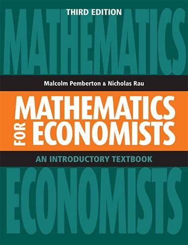 9781442612761: Mathematics for Economists: An Introductory Textbook