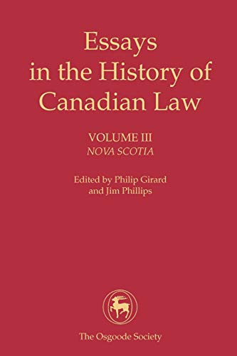 Essays in the History of Canadian Law: Nova Scotia