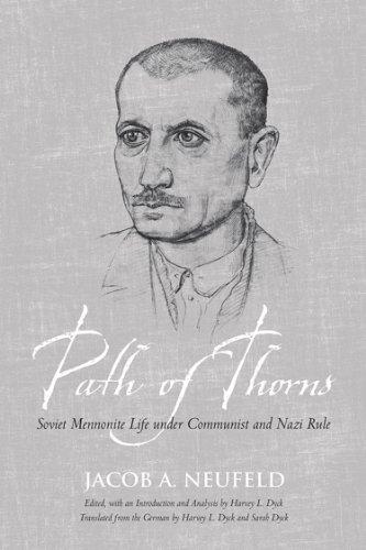 9781442614208: Path of Thorns: Soviet Mennonite Life under Communist and Nazi Rule (Tsarist and Soviet Mennonite Studies)
