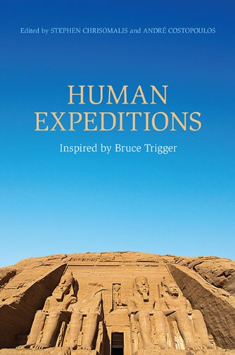 9781442614222: Human Expeditions: Inspired by Bruce Trigger