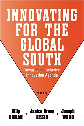 Innovating for the Global South: Towards an: Dilip Soman &