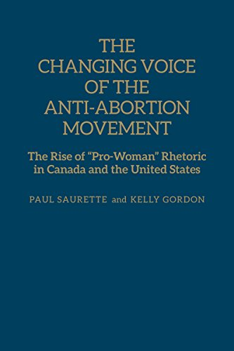 9781442615694: The Changing Voice of the Anti-Abortion Movement: The Rise of
