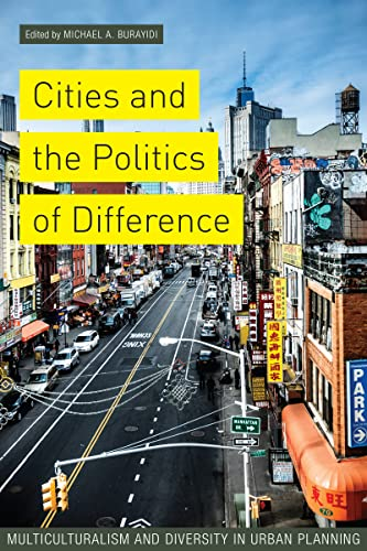 9781442616158: Cities and the Politics of Difference: Multiculturalism and Diversity in Urban Planning