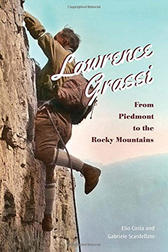 Lawrence Grassi: From Piedmont to the Rocky Mountains: Costa, Elio, Scardellato, Gabriele