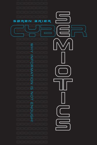 9781442626362: Brier, S: Cybersemiotics (Toronto Studies in Semiotics and Communication)