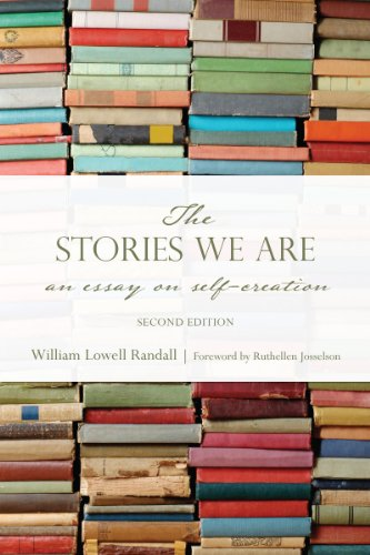 9781442626386: The Stories We Are: An Essay on Self-Creation, Second Edition