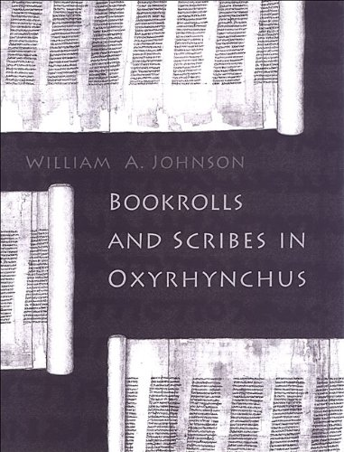 9781442626416: Bookrolls and Scribes in Oxyrhynchus