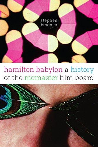 9781442626669: Hamilton Babylon: A History of the McMaster Film Board