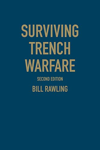 9781442626782: Surviving Trench Warfare: Technology and the Canadian Corps, 1914-1918