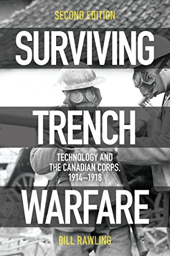 9781442626782: Surviving Trench Warfare: Technology and the Canadian Corps, 1914-1918, Second Edition