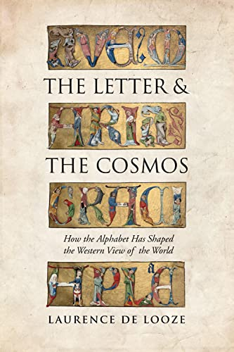 The Letter And The Cosmos: De Looze, Laurence