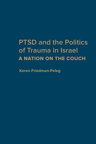 9781442629318: PTSD and the Politics of Trauma in Israel: A Nation on the Couch