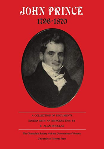 John Prince 1796-1870: A Collection of Documents
