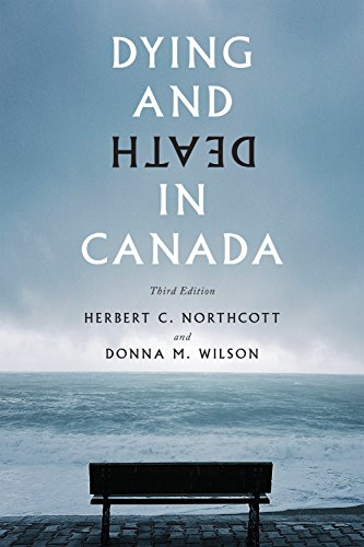 9781442634572: Dying and Death in Canada, Third Edition