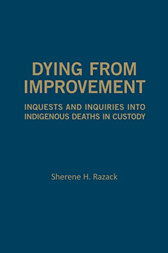 9781442637375: Dying from Improvement: Inquests and Inquiries into Indigenous Deaths in Custody