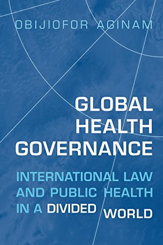 9781442638792: Global Health Governance: International Law and Public Health in a Divided World